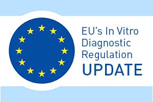 EU's In Vitro Diagnostic Regulation Update (IVDR)